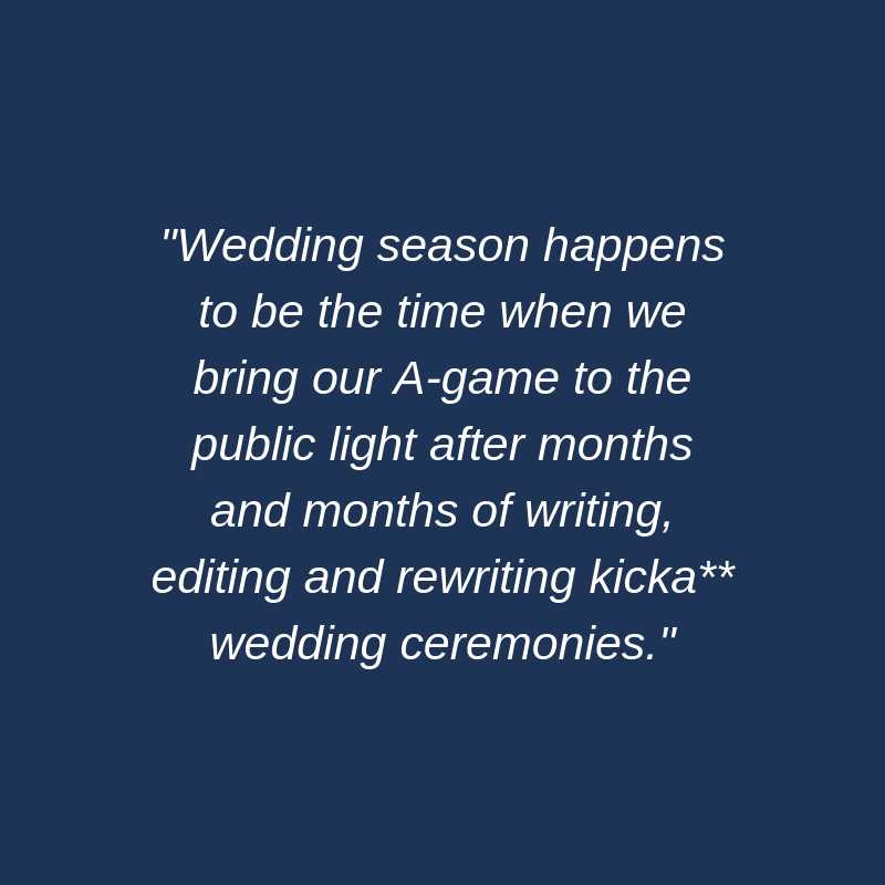 What is Wedding Season and Does it Ever End?