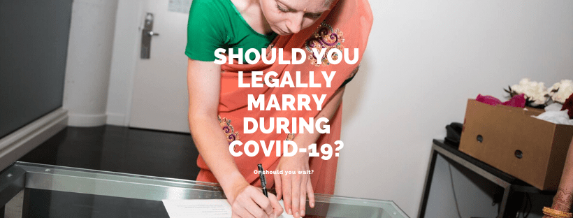 Should You Legally Marry During COVID-19?